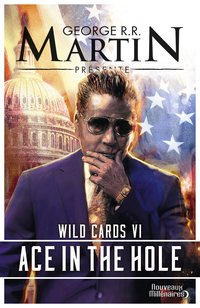 Wild Cards (Tome 6) - Ace i...