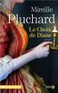 Le choix de Diane | PLUCHARD, Mireille