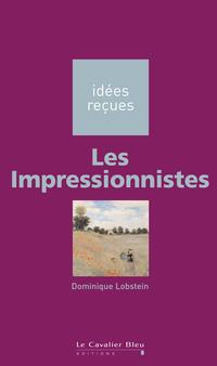 Les Impressionnistes | Lobstein, Dominique