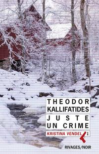 Juste un crime | Kallifatides, Theodor