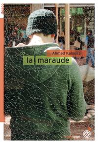La maraude | Kalouaz, Ahmed