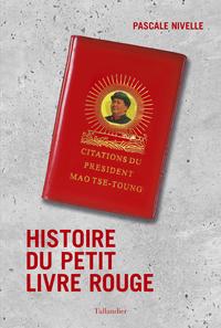 Histoire du petit livre rouge | NIVELLE, Pascale