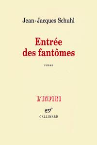 Entrée des fantômes | Schuhl, Jean-Jacques