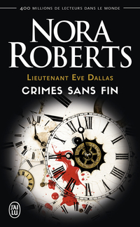Lieutenant Eve Dallas (Tome 24.5) - Crimes sans fin