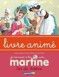 Martine fait du théâtre - L...