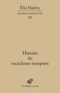 Histoire du socialisme euro...