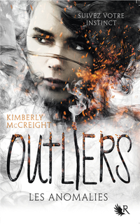 Outliers - Tome 1 | MCCREIGHT, Kimberly