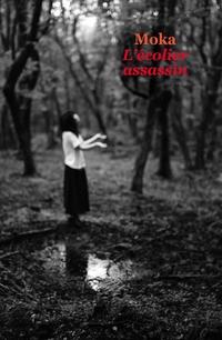 L'écolier assassin