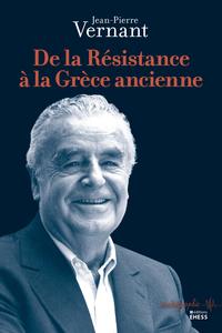 De la Résistance à la Grèce...