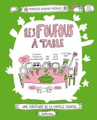 Les Foufous (Tome 1) - Les ...