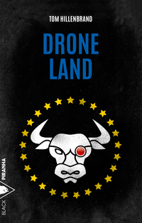 Drone Land | HILLENBRAND, Tom