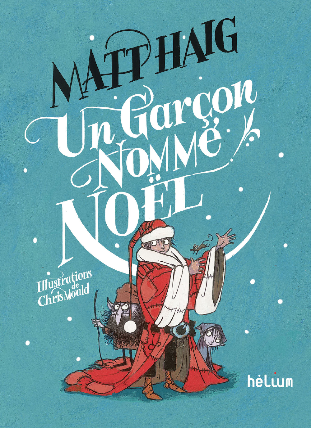 Un garçon nommé Noël | Mould, Chris