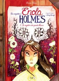 Enola Holmes - Tome 3 - Le ...