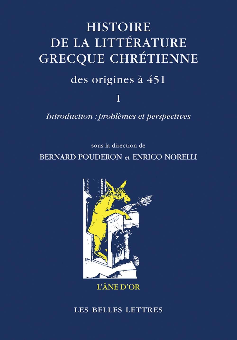 Histoire de la littérature grecque chrétienne des origines à 451, Volume I