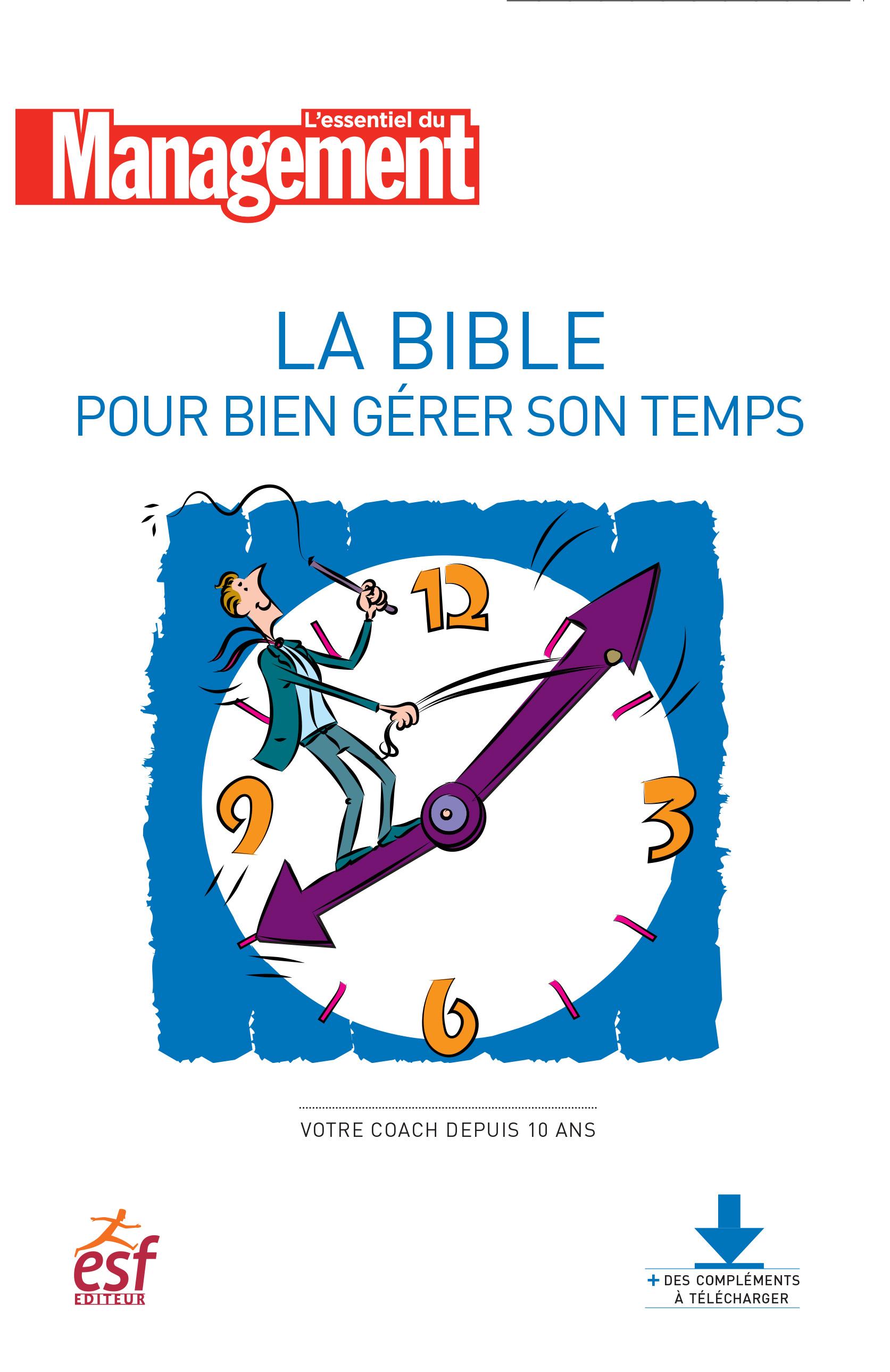 LA BIBLE POUR BIEN GERER SON TEMPS NED