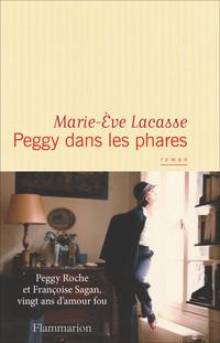 Peggy dans les phares | Lacasse, Marie-Ève