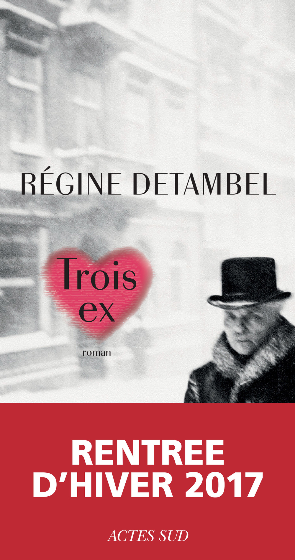 Trois ex   Detambel, Régine