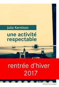 Une activité respectable | Kerninon, Julia