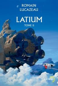 Latium (Tome 2) | Lucazeau, Romain