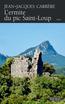 L'ermite du pic Saint-Loup | Carrère, Jean-Jacques