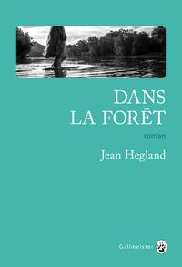 Dans la forêt | Hegland, Jean