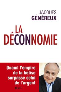 La Déconnomie | Généreux, Jacques