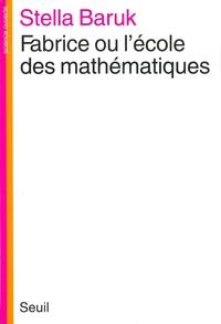 Fabrice ou l'Ecole des math...