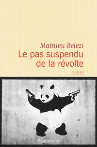 Le pas suspendu de la révolte | Belezi, Mathieu