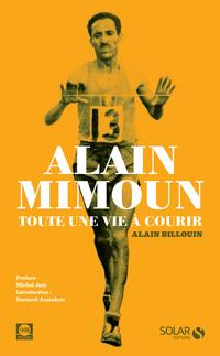 Alain Mimoun, toute une vie à courir