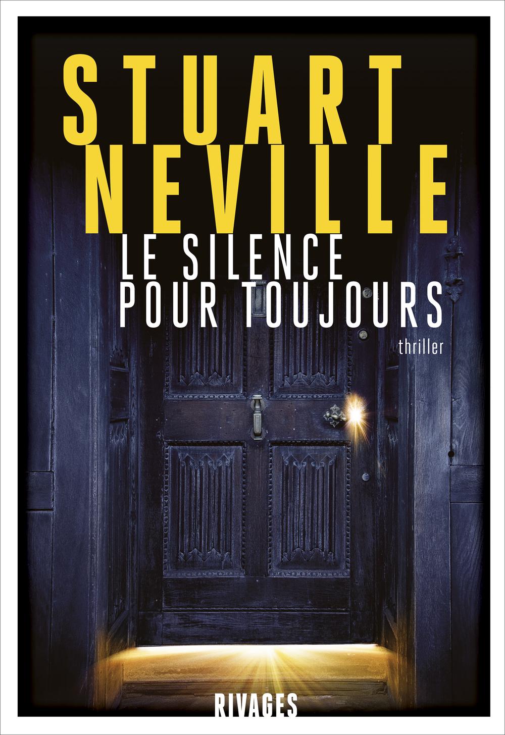Le silence pour toujours   Neville, Stuart