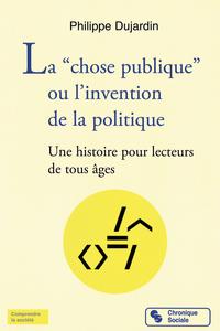 """La """"chose publique"""" ou l'in..."""
