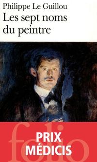 Les sept noms du peintre. Vies imaginaires d'Erich Sebastian Berg | Le Guillou, Philippe