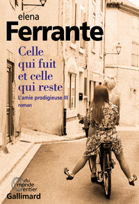 L'amie prodigieuse (Tome 3) - Celle qui fuit et celle qui reste