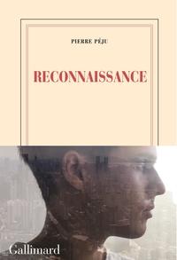 Reconnaissance | Péju, Pierre