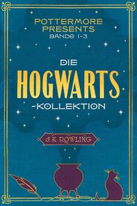 Pottermore Presents Bände 1...