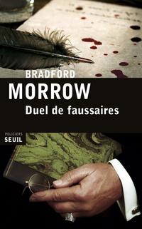 Duel de faussaires | Morrow, Bradford