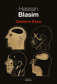 Cadavre Expo | Blasim, Hassan