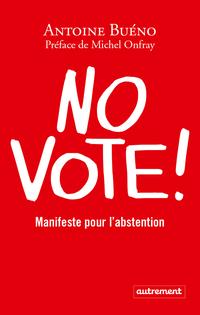 No vote ! Manifeste pour l'...