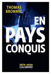 En pays conquis | Bronnec, Thomas