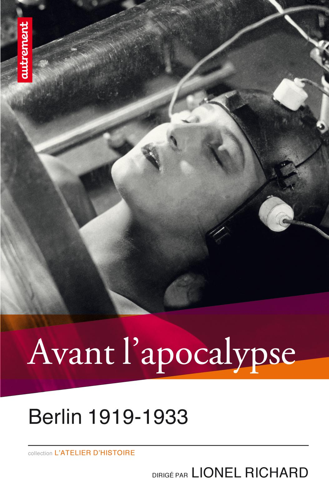 Avant l'apocalypse, BERLIN 1919-1933