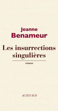 Les Insurrections singulières | Benameur, Jeanne