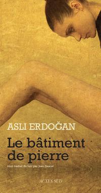 Le Bâtiment de pierre | Erdoğan, Aslı