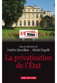 Privatisation de l'Etat (La)