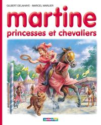 Martine, princesses et chev...
