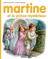 Martine et le prince mystér...