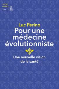 Pour une médecine évolution...