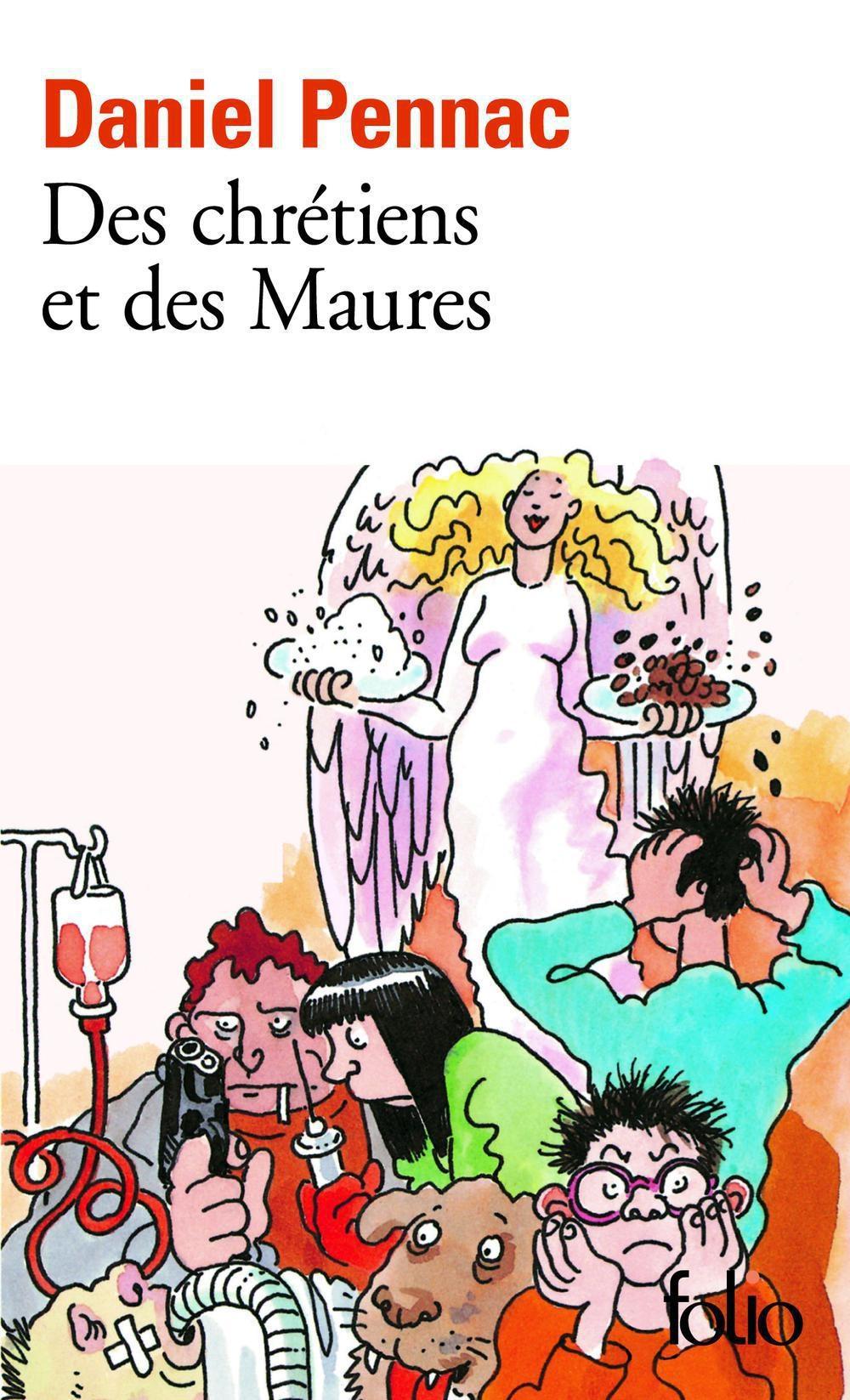 Des chrétiens et des Maures - La saga Malaussène (Tome 5)