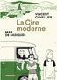 La Cire moderne | Cuvellier, Vincent