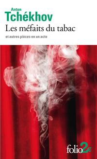 Les méfaits du tabac et autres pièces en un acte