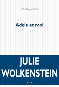 Adèle et moi | Wolkenstein, Julie